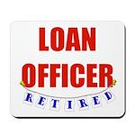 Retired Loan Officer Mousepad