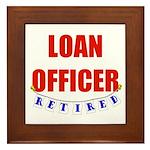 Retired Loan Officer Framed Tile