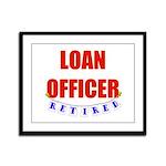 Retired Loan Officer Framed Panel Print