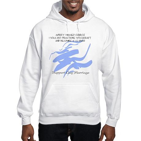 Lesbian Support Gay Marriage Hooded Sweatshirt