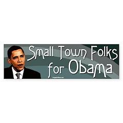 Small Town Folks for Obama bumper sticker