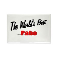 """The World's Best Pabo"" Rectangle Magnet"
