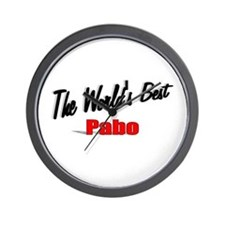 """The World's Best Pabo"" Wall Clock"