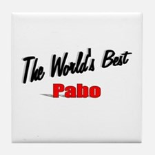 """The World's Best Pabo"" Tile Coaster"