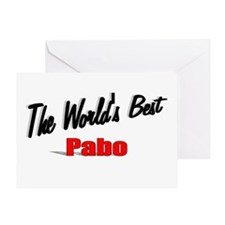 """""""The World's Best Pabo"""" Greeting Card"""