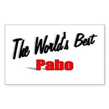 """The World's Best Pabo"" Rectangle Decal"