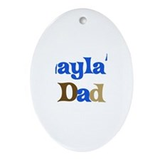 Layla's Dad Oval Ornament