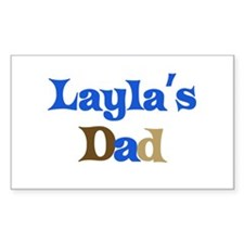 Layla's Dad Rectangle Decal