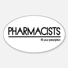 Pharmacist Joke Oval Decal