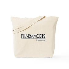 Pharmacist Joke Tote Bag