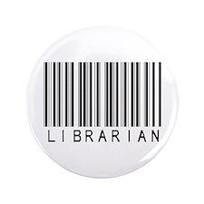 """Librarian Barcode 3.5"""" Button"""