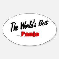 """""""The World's Best Panjo"""" Oval Decal"""