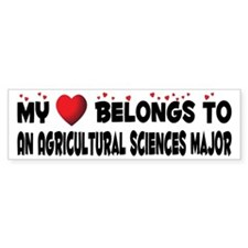 Belongs To An Agricultural Sciences Major Bumper Sticker