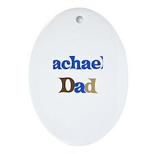 Rachael's Dad Oval Ornament