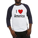 I Love America (Front) Baseball Jersey