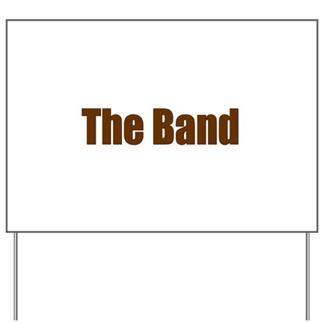 The Band Yard Sign