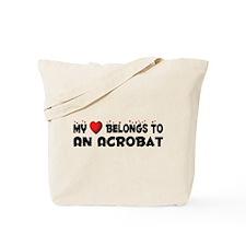 Belongs To An Acrobat Tote Bag