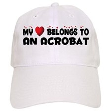 Belongs To An Acrobat Baseball Cap
