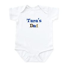 Tara's Dad Infant Bodysuit