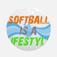 Softball is a lifestyle Ornament (Round)