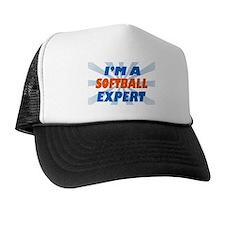im a softball expert Trucker Hat