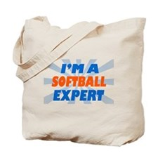 im a softball expert Tote Bag