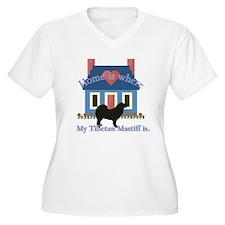 Tibetan Mastiff Home Is T-Shirt