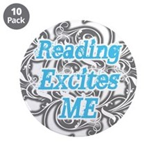 """Reading excites me 3.5"""" Button (10 pack)"""