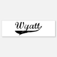 Wyatt (vintage) Bumper Bumper Bumper Sticker