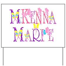 McKENNA MARIE Yard Sign