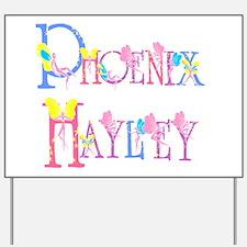 PHOENIX HAYLEY Yard Sign