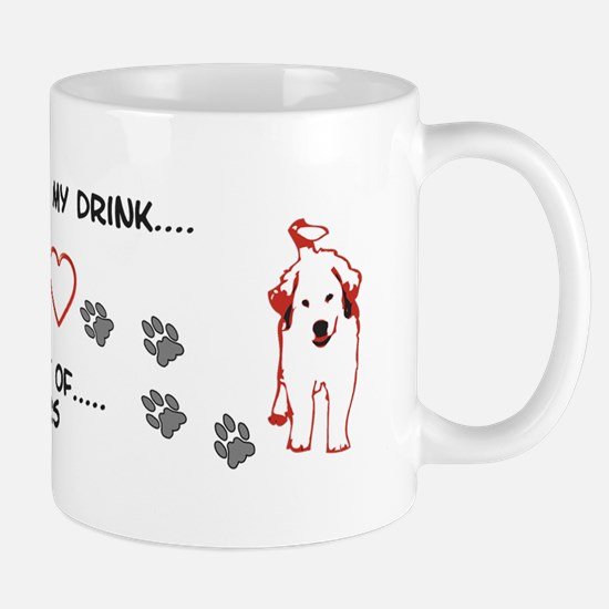 Great Pyrenees Mug, I take my drink .....
