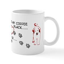 Great Pyrenees Mug, I take my coffee...