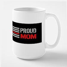 Firefighter: Proud Mom (Black) Large Mug