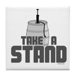 Take a Stand Tile Coaster