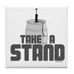 Take a Stand Tile Coaster