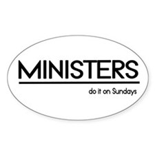Minister Joke Oval Decal