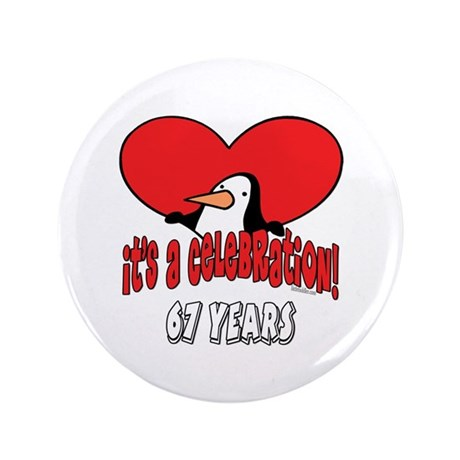 "67th Celebration 3.5"" Button (100 pack)"