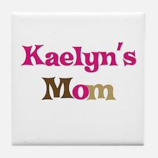 Kaelyn's Mom Tile Coaster