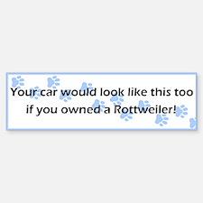 Your Car Rottweiler Bumper Bumper Bumper Sticker