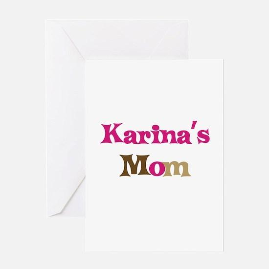 Karina's Mom Greeting Card
