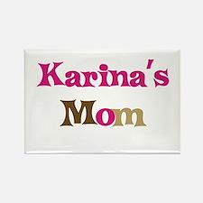 Karina's Mom Rectangle Magnet