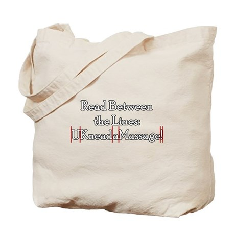U Need a Massage Tote Bag