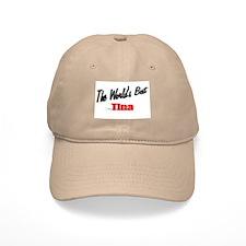 """The World's Best Tina"" Baseball Cap"