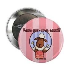 "have you any wool ? 2.25"" Button"