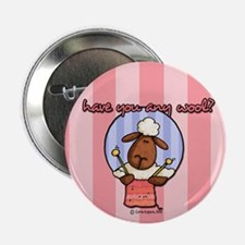 """have you any wool ? 2.25"""" Button"""