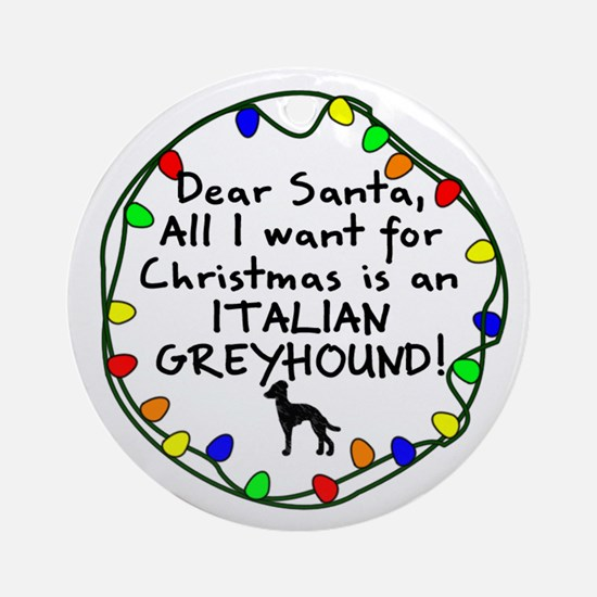 Dear Santa Italian Greyhound Christmas Ornament