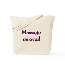 Massage On Over Tote Bag