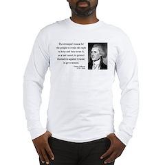 Thomas Jefferson 7 Long Sleeve T-Shirt