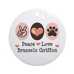 Peace Love Brussels Griffon Ornament (Round)